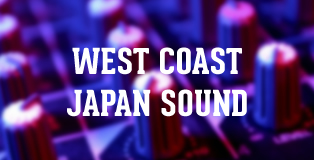 WEST COAST JAPAN SOUND